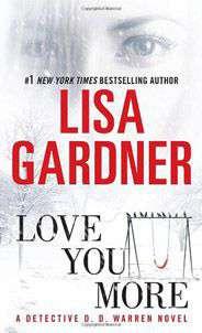 Love You More Detective DD Warren Novels