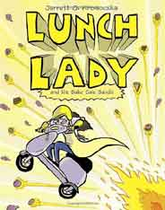 Lunch Lady and the Bake Sale Bandit Lunch Lady Book 5