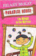 Magic in the Mirror Paradise House -