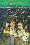 Magic Tree House 42 A Good Night for Ghosts