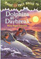 Magic Tree House #9: Dolphins at Daybreak A Stepping Stone BookTM