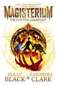 Magisterium The Copper Gauntlet Magisterium 2
