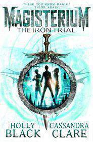 Magisterium The Iron Trial Magisterium 1