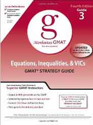 Manhattan GMAT Preparation Guide 3: Equations Inequalities and VICs GMAT Strategy Guide 4th Edition