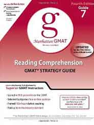 Manhattan GMAT Preparation Guide 7: Reading Comprehension GMAT Strategy Guide 4th Edition