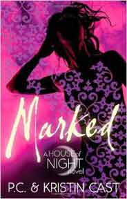 Marked Number 1 in series House of Night