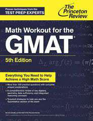 Math Workout for the GMAT 5th EditionGraduate School Test Preparation