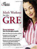 Math Workout for the GREGraduate School Test Preparation