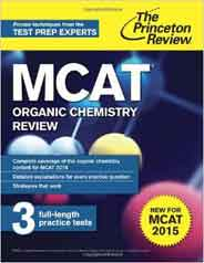 MCAT Organic Chemistry Review: New for MCAT 2015 Graduate School Test Preparation