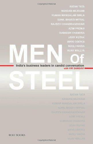 Men Of Steel Indias Business Leaders In Candid Conversation