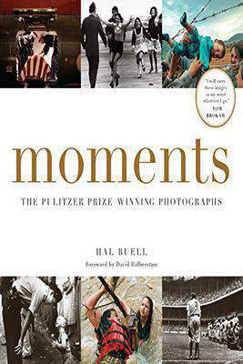 Moments The Pulitzer Prize Winning Photographs -