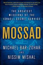 Mossad The Greatest Missions of the Israeli Secret Service