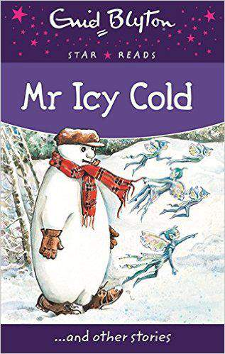 Mr Icy Cold Enid Blyton Star Reads Series 7 -