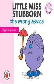 Mr Men Little Miss Little Miss Stubborn the Wrong Advice