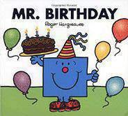 Mr. Birthday Mr. Men and Little Miss  -