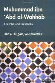 Muhammad ibn Abd al WahhabThe Man and his Works Library of Middle Ea History