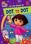 MY BIG BOOK OF DOT 2 DOT DORA
