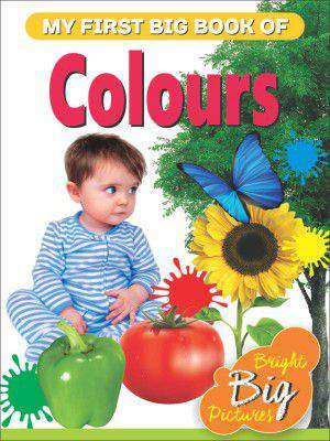My First Big Book Of Colours -