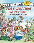 My First I Can Read Little Critter Just Critters Who Care -