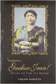 My Name Is Gauhar Jaan