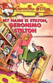 My Name Is Stilton Geronimo Stilton -