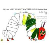 My Own Very Hungry Caterpillar Colouring Book The Very Hungry Caterpillar