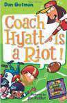 My Weird School Daze  4 Coach Hyatt Is A Riot