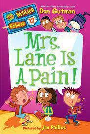 My Weirder School 12 Mrs. Lane Is a Pain