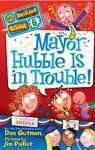 My Weirder School 6 Mayor Hubble Is in Trouble