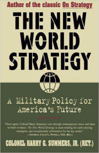 New World Strategy: A Military Policy for Americas Future
