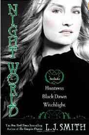 Night World # 3: Huntress; Black; Witchlight