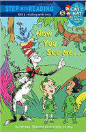 Now You See Me... (Step Into Reading - Cat in the Hat Knows a Lot about That - Level 2 (Quality))