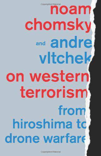 On Western Terrorism: From Hiroshima to Drone Warfare :