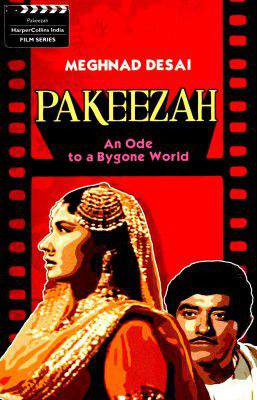 Pakeeza An Ode to a Bygone World