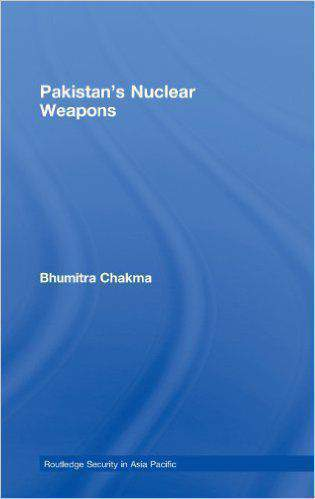 Pakistans Nuclear Weapons Routledge Security in Asia Pacific Series