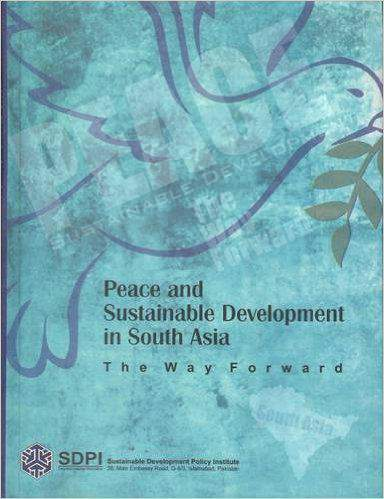 Peace and Sustainable Developmane in South Asia