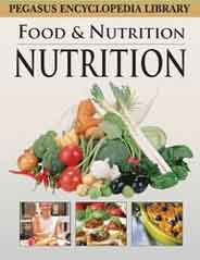 Pegasus Encyclopedia Library Food and Nutrition