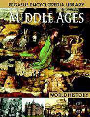Pegasus Encyclopedia Library  Middle Ages