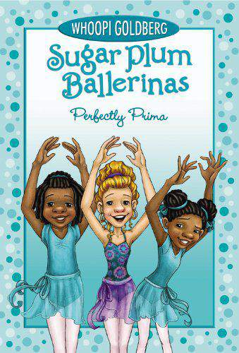 Perfectly Prima (Sugar Plum Ballerinas (Quality))