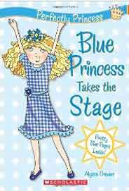 Perfectly Princess #5: Blue Princess Takes the Stage -