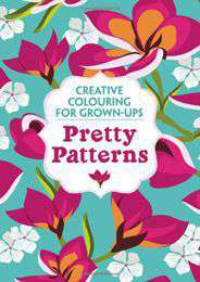 Pretty Patterns Creative Colouring for GrownUps