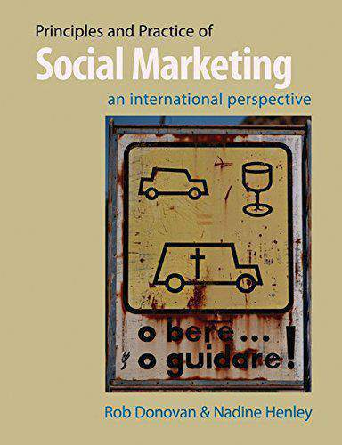 Principles And Practice Of Social Marketing An International Perspective