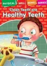 PWBS CLEAN TEETH ARE HEALTHY TEETH