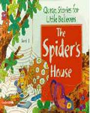 Quran Stories For Little Believers The Spiders House Level1