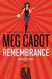 Remembrance A Mediator Novel