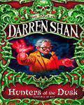 Saga Of Darren Shah 7 Hunters Of The Dusk