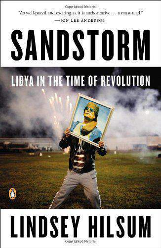 Sandstorm: Libya in the Time of Revolution New Windmills