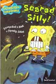 Scared Silly!: SpongeBobs Book of Spooky Jokes Nick Spongebob Squarepants Simon Spotlight