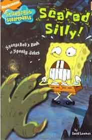 Scared Silly!: SpongeBobs Book of Spooky Jokes Nick Spongebob Squarepants Simon Spotlight