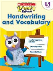 Scholastic Learning Express Level 1 Handwriting and Vocabulary